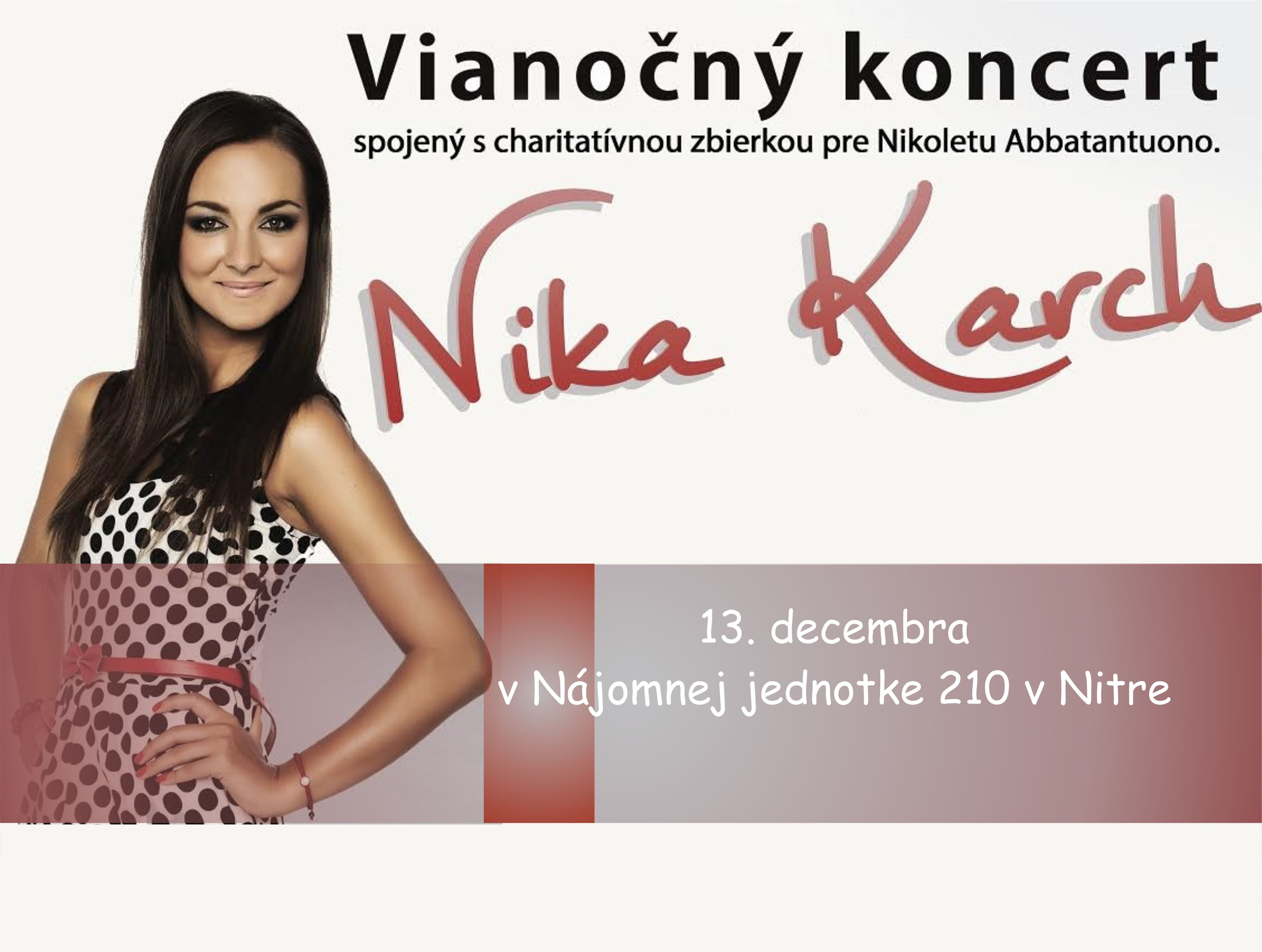 a516f4804 Vianočný koncert Nika Karch a hostia: Mário - Kam v meste | moja Nitra